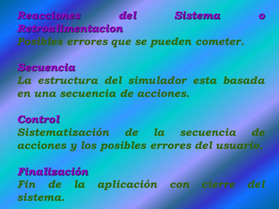 Reacciones del Sistema o Retroalimentacion