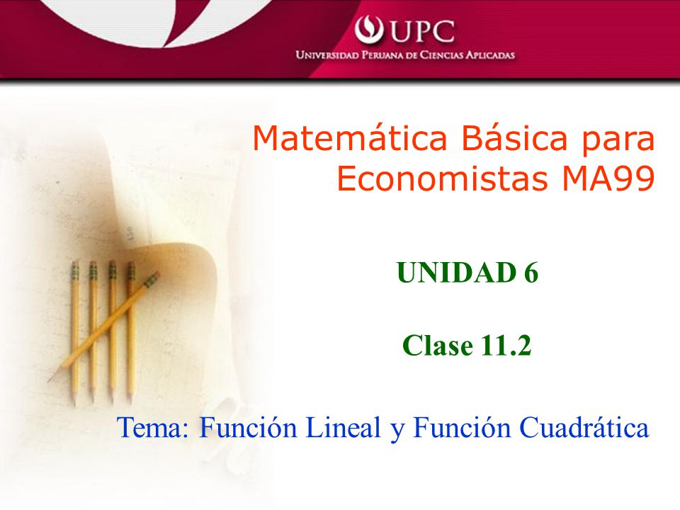 Tema: Función Lineal y Función Cuadrática