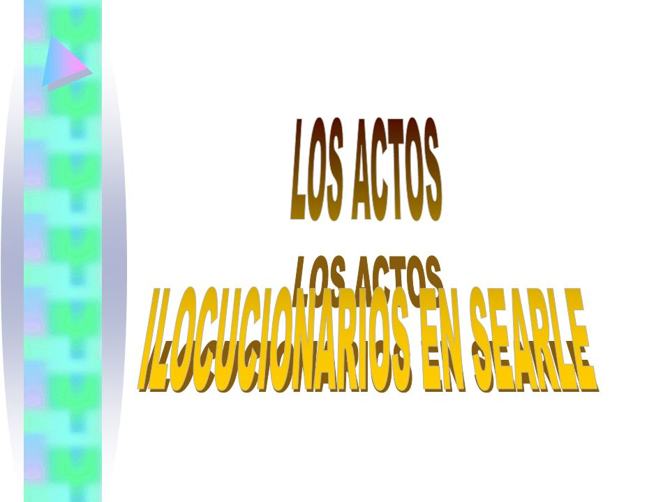 ILOCUCIONARIOS EN SEARLE