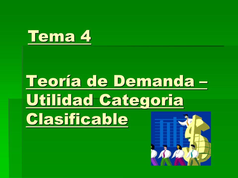 Teoría de Demanda – Utilidad Categoria Clasificable
