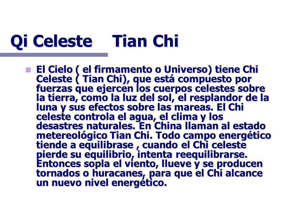 Qi Celeste Tian Chi
