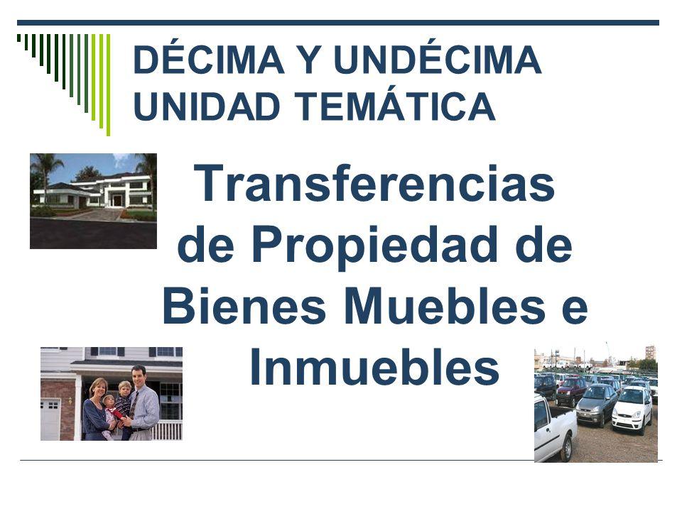 DÉCIMA Y UNDÉCIMA UNIDAD TEMÁTICA