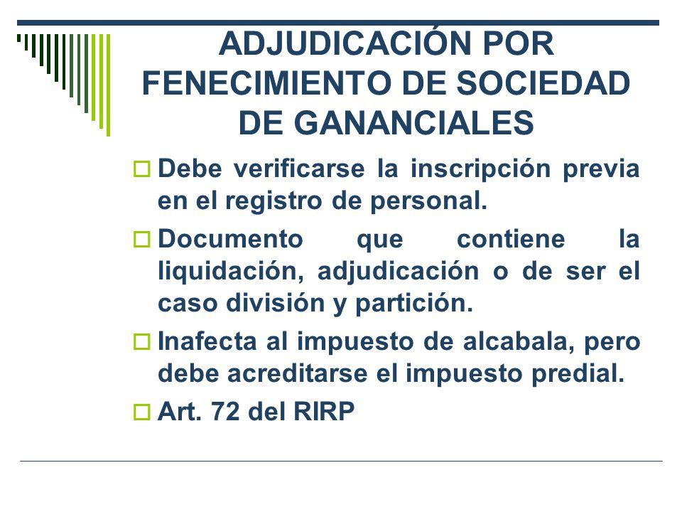 ADJUDICACIÓN POR FENECIMIENTO DE SOCIEDAD DE GANANCIALES