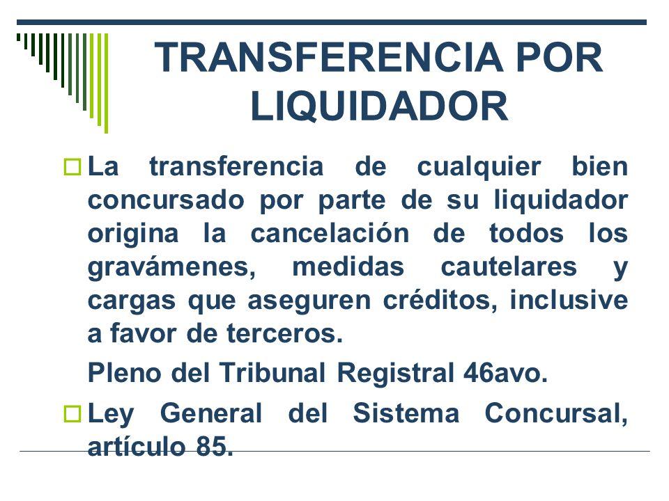 TRANSFERENCIA POR LIQUIDADOR