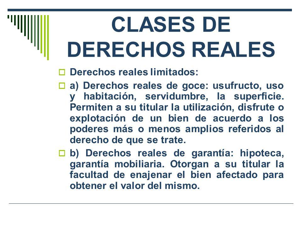 CLASES DE DERECHOS REALES