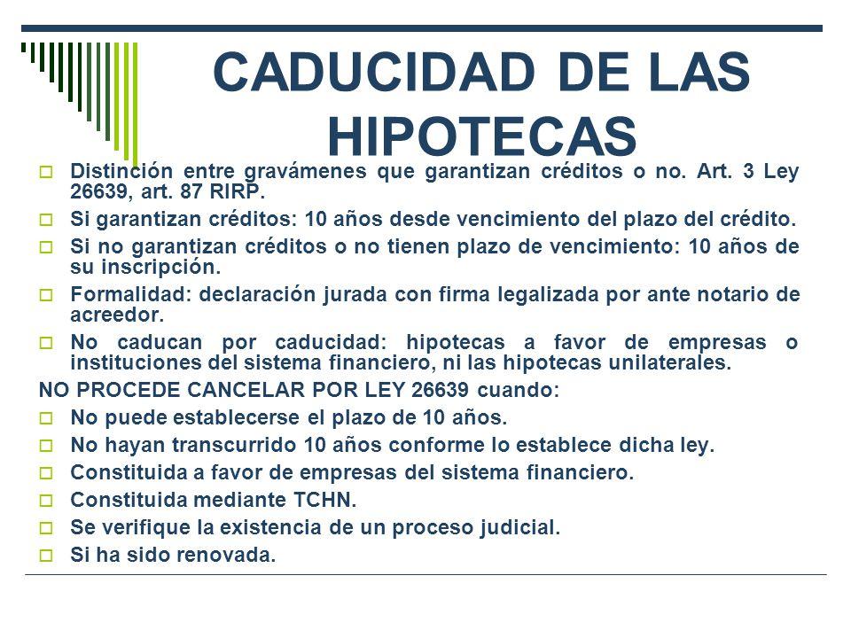 CADUCIDAD DE LAS HIPOTECAS