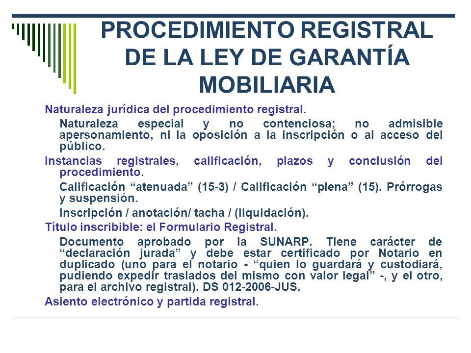 PROCEDIMIENTO REGISTRAL DE LA LEY DE GARANTÍA MOBILIARIA