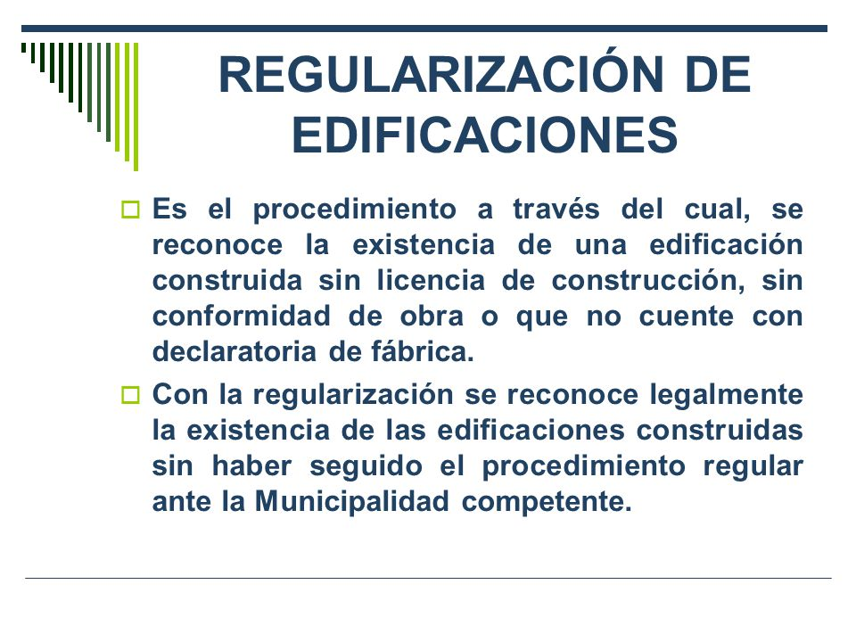 REGULARIZACIÓN DE EDIFICACIONES