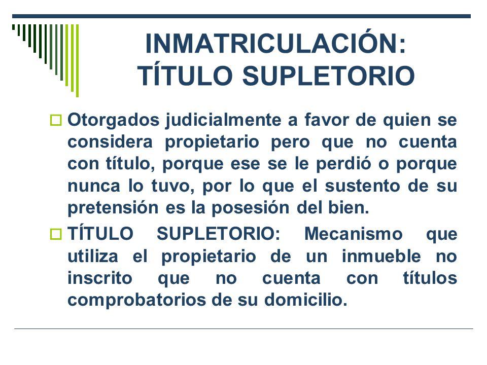 INMATRICULACIÓN: TÍTULO SUPLETORIO