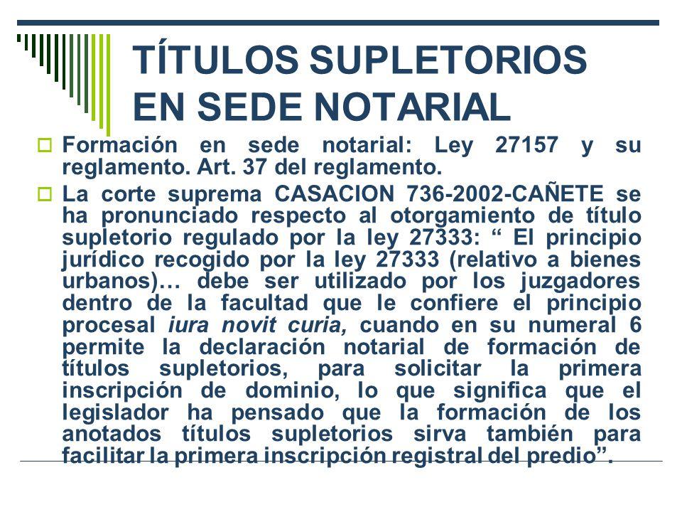 TÍTULOS SUPLETORIOS EN SEDE NOTARIAL