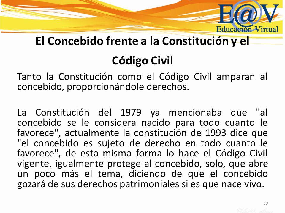 El Concebido frente a la Constitución y el Código Civil