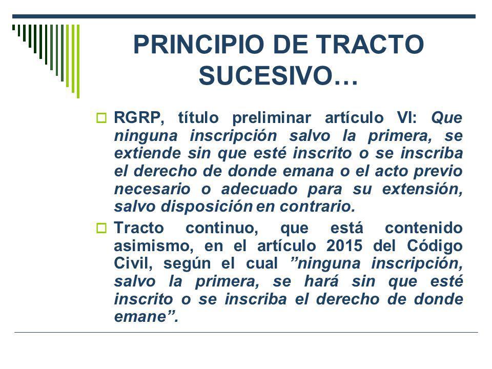 PRINCIPIO DE TRACTO SUCESIVO…