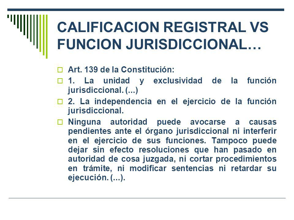 CALIFICACION REGISTRAL VS FUNCION JURISDICCIONAL…