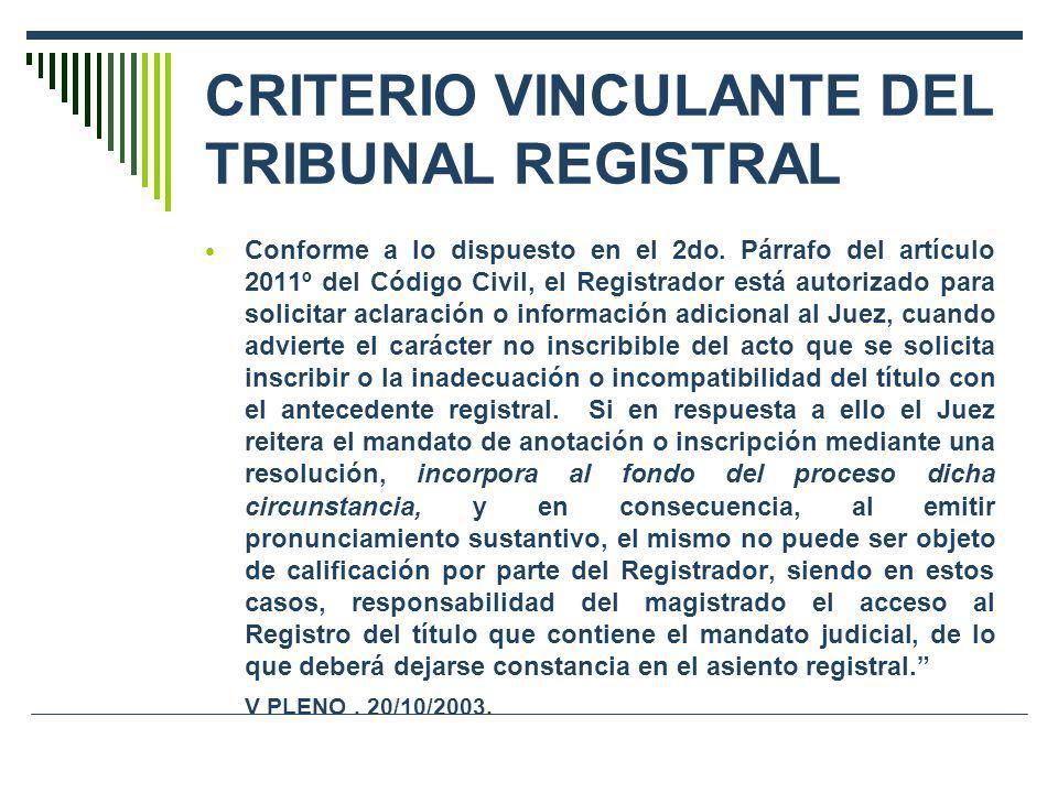 CRITERIO VINCULANTE DEL TRIBUNAL REGISTRAL
