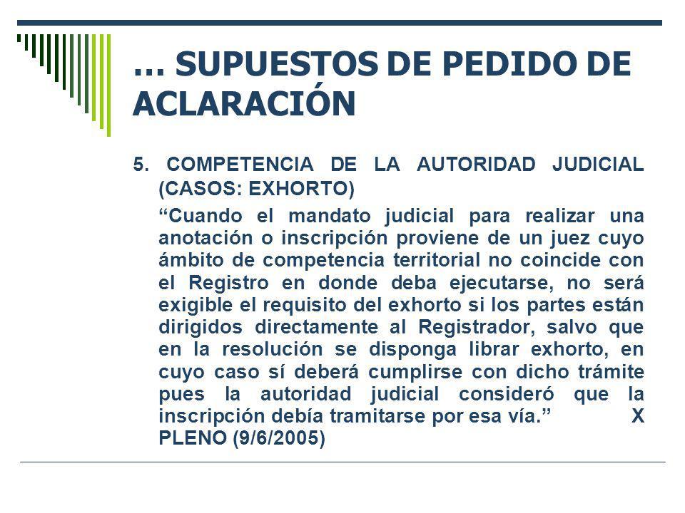 … SUPUESTOS DE PEDIDO DE ACLARACIÓN