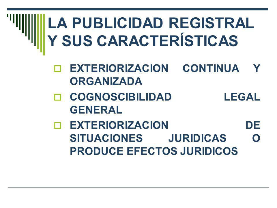 LA PUBLICIDAD REGISTRAL Y SUS CARACTERÍSTICAS
