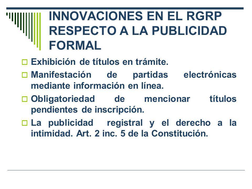 INNOVACIONES EN EL RGRP RESPECTO A LA PUBLICIDAD FORMAL