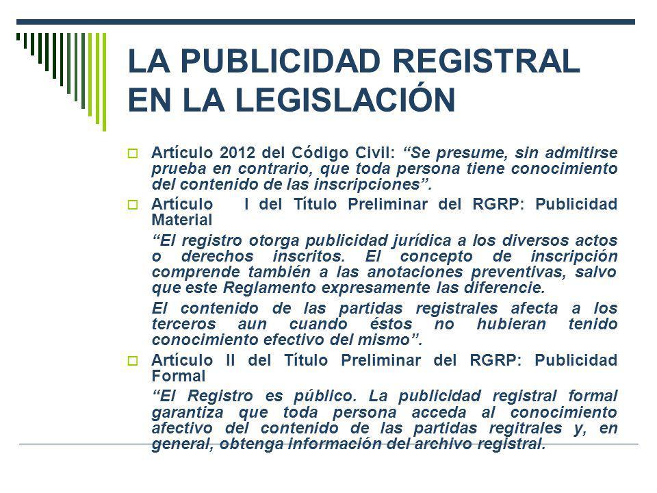 LA PUBLICIDAD REGISTRAL EN LA LEGISLACIÓN