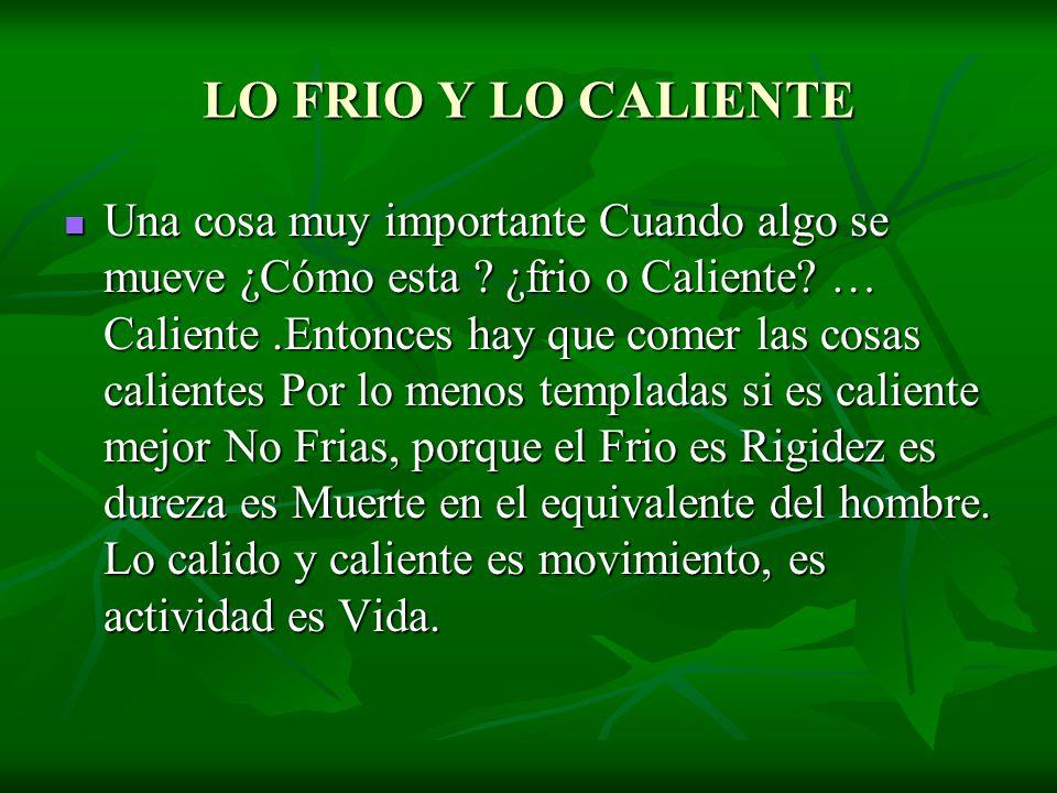 LO FRIO Y LO CALIENTE