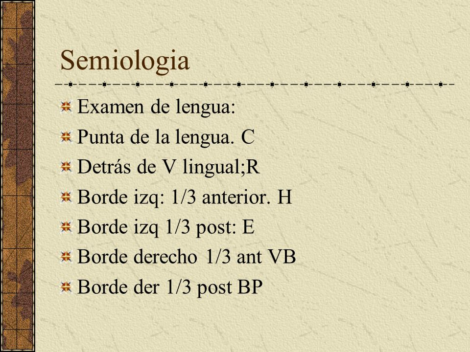 Semiologia Examen de lengua: Punta de la lengua. C