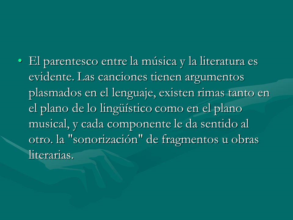 El parentesco entre la música y la literatura es evidente