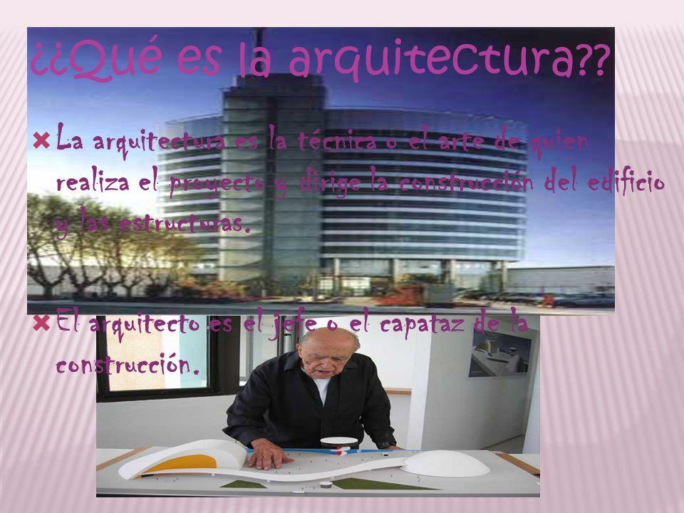 ¿¿Qué es la arquitectura