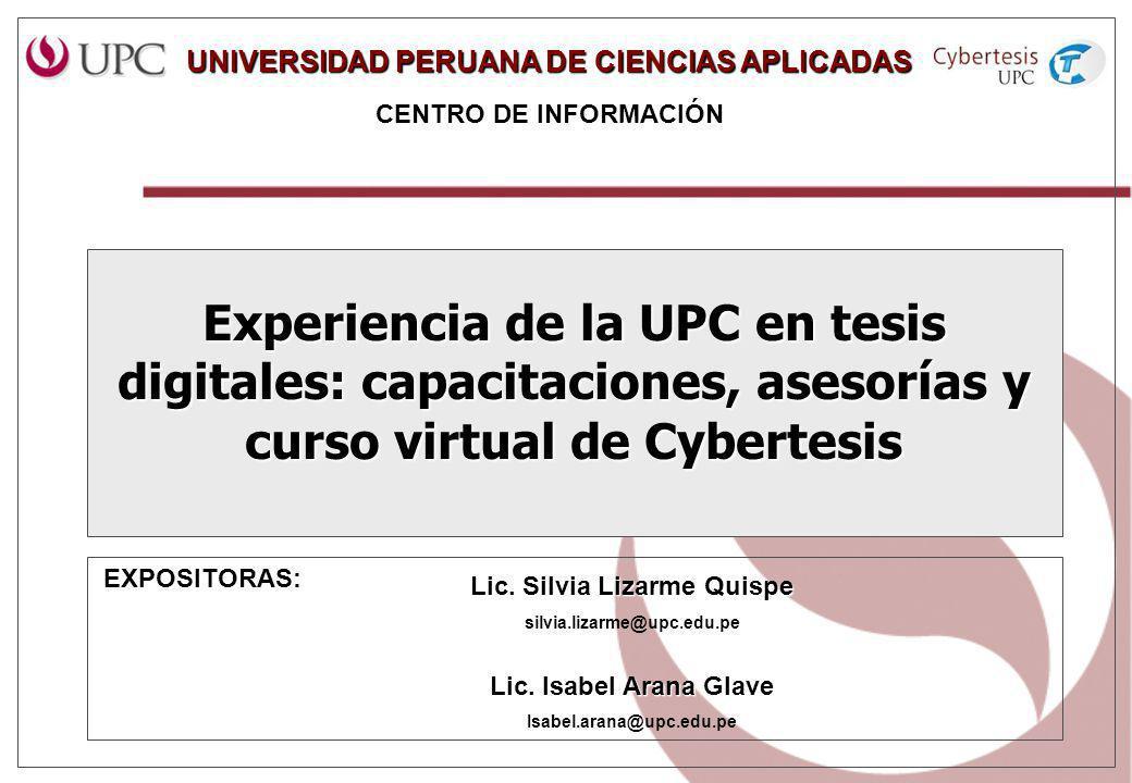 UNIVERSIDAD PERUANA DE CIENCIAS APLICADAS Lic. Silvia Lizarme Quispe