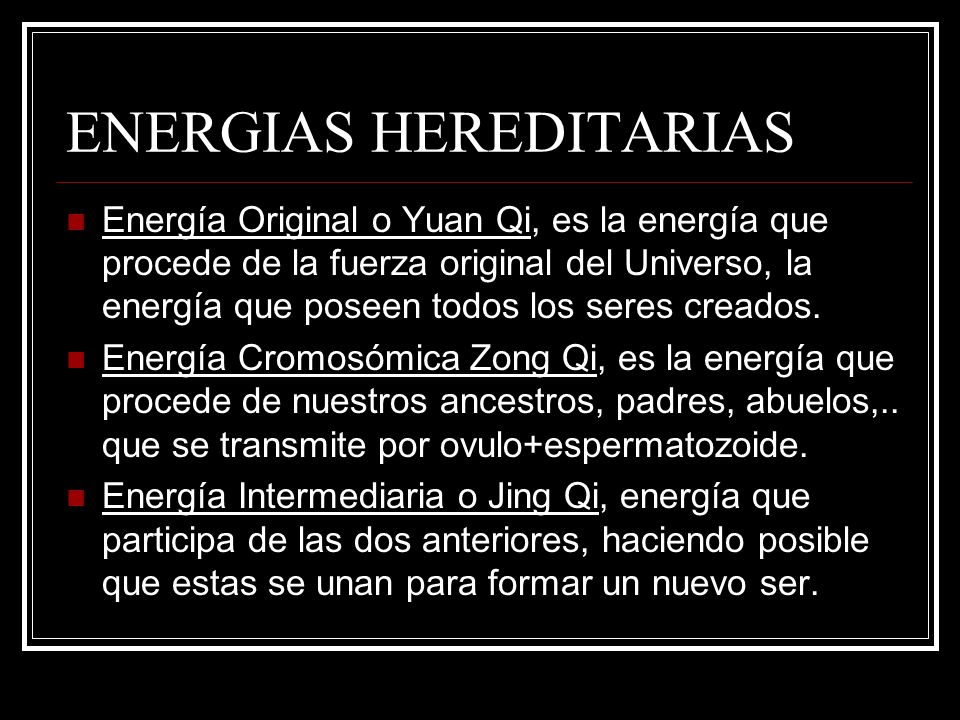 ENERGIAS HEREDITARIAS