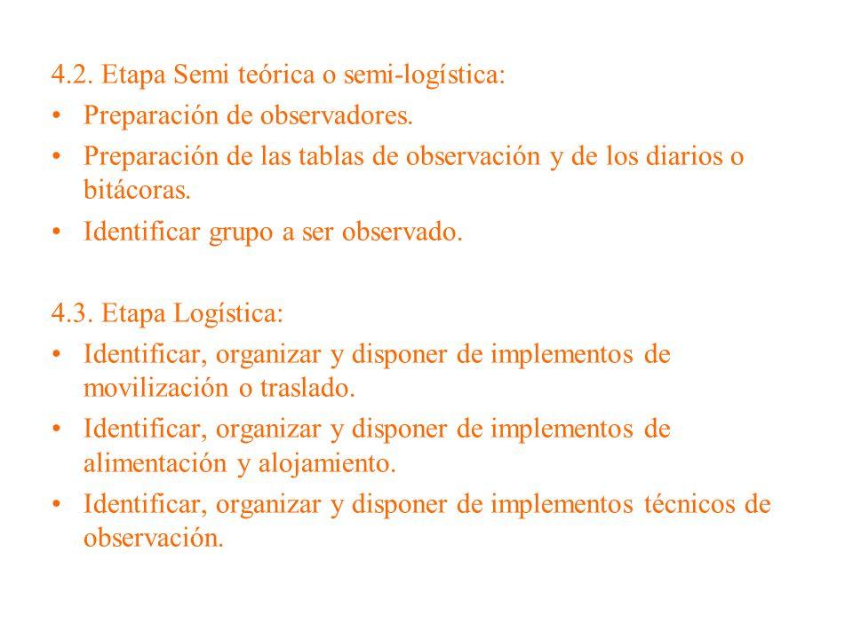 4.2. Etapa Semi teórica o semi-logística: