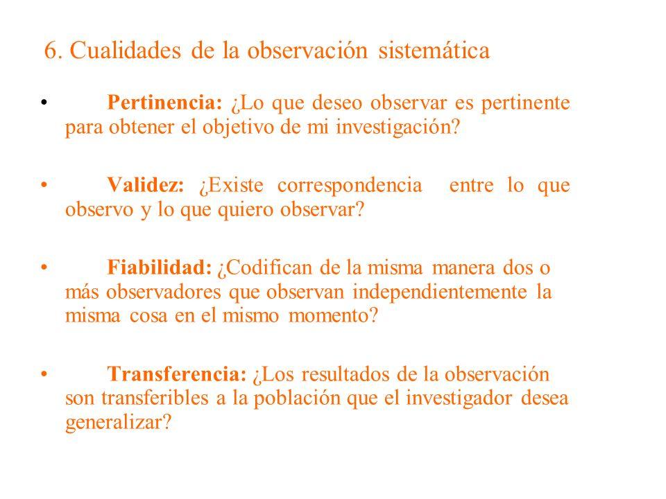 6. Cualidades de la observación sistemática