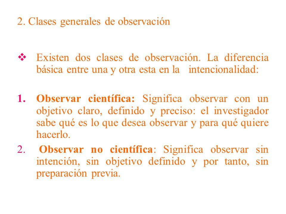 2. Clases generales de observación