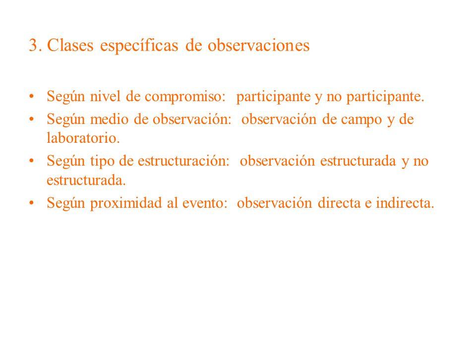 3. Clases específicas de observaciones