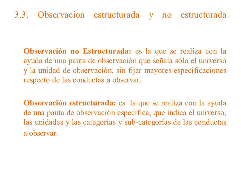 3.3. Observacion estructurada y no estructurada