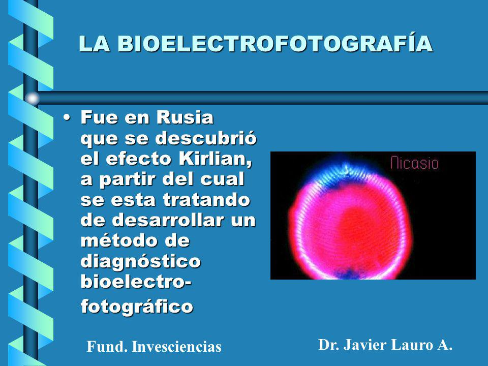 LA BIOELECTROFOTOGRAFÍA