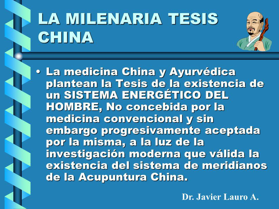 LA MILENARIA TESIS CHINA