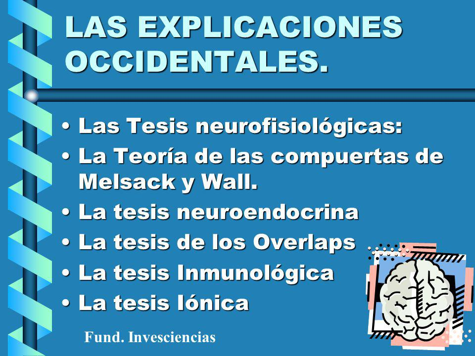 LAS EXPLICACIONES OCCIDENTALES.
