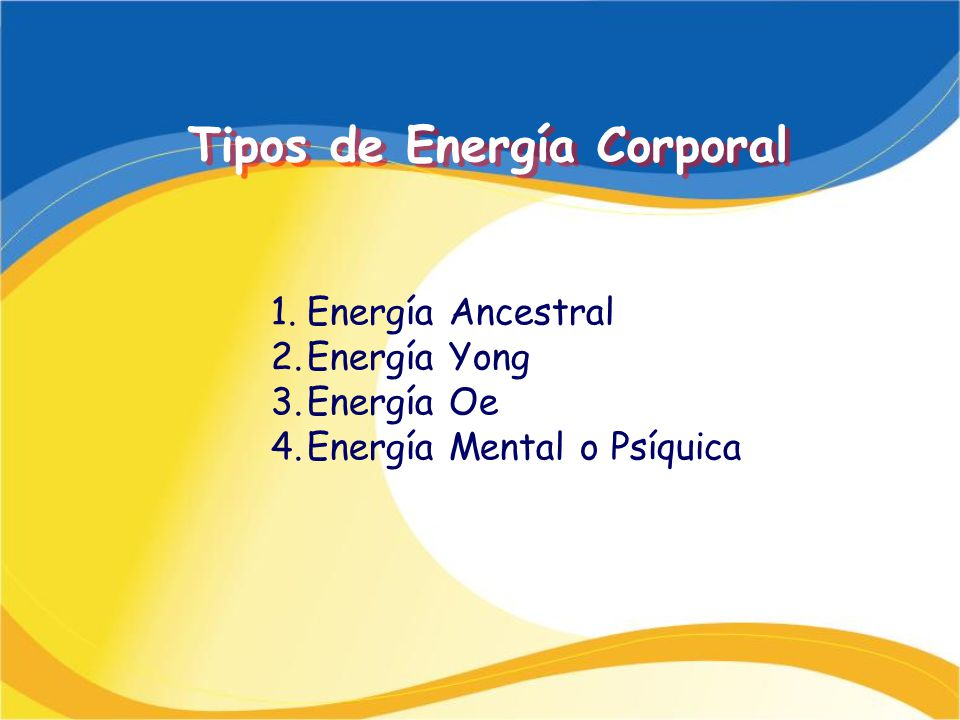 Tipos de Energía Corporal