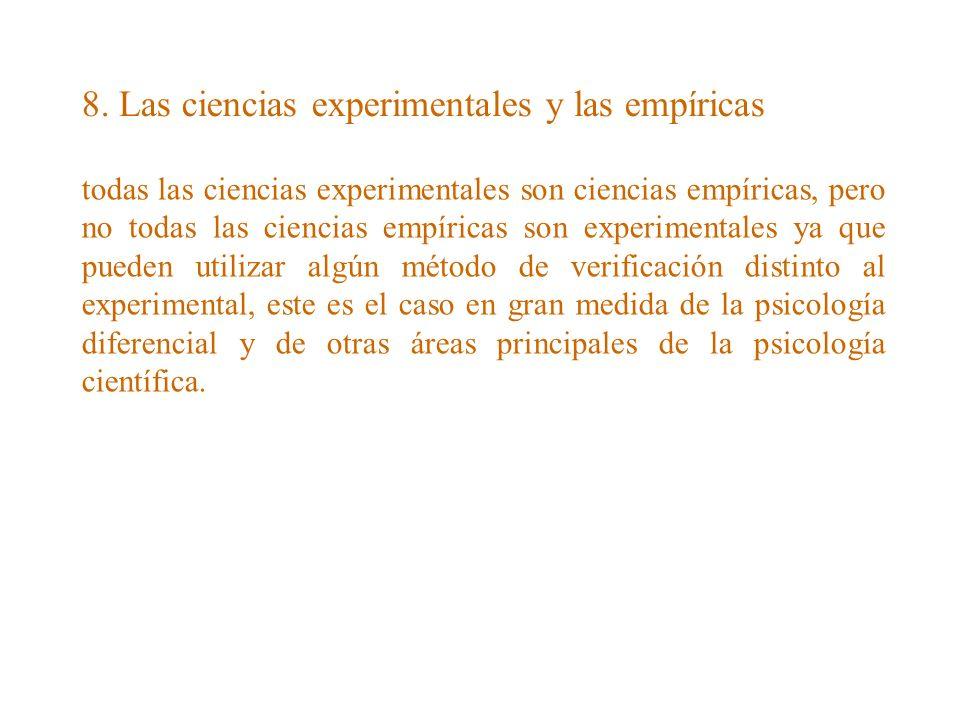 8. Las ciencias experimentales y las empíricas