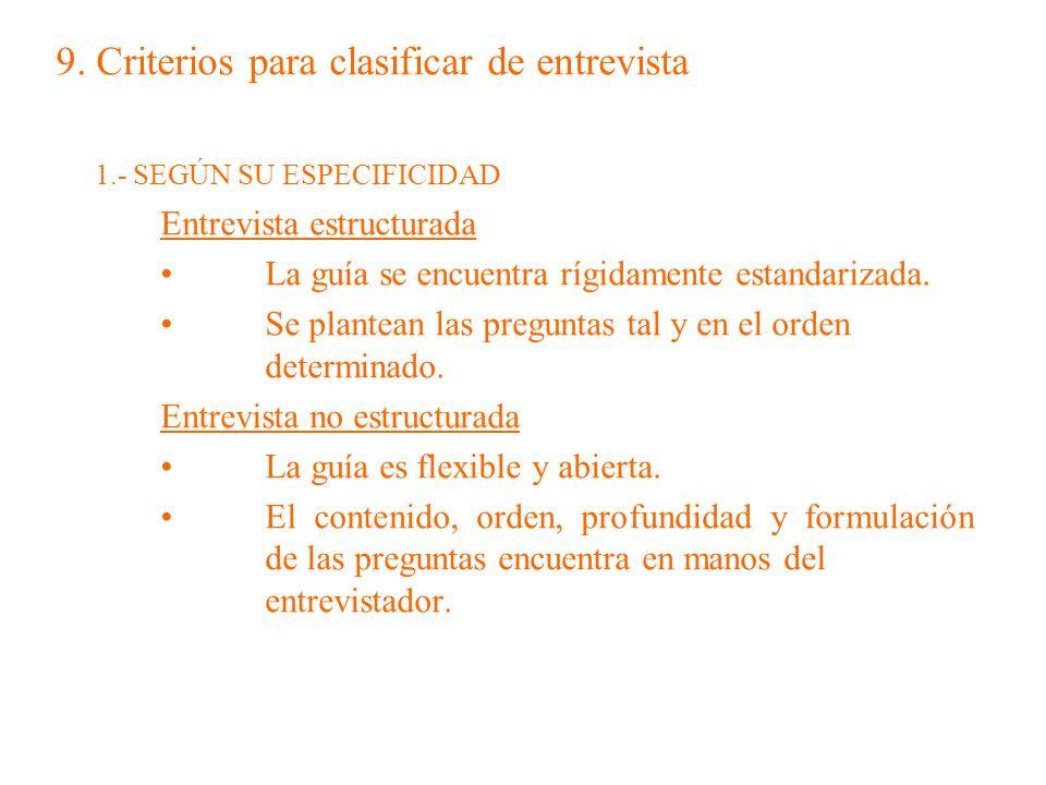 9. Criterios para clasificar de entrevista