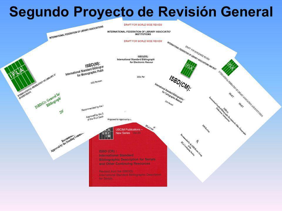 Segundo Proyecto de Revisión General