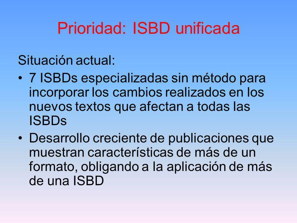 Prioridad: ISBD unificada