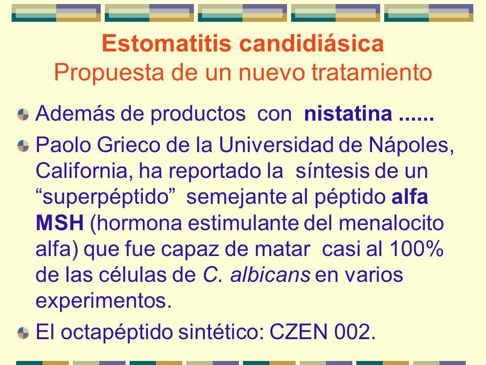 Estomatitis candidiásica Propuesta de un nuevo tratamiento