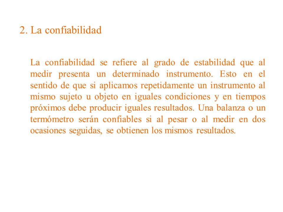 2. La confiabilidad
