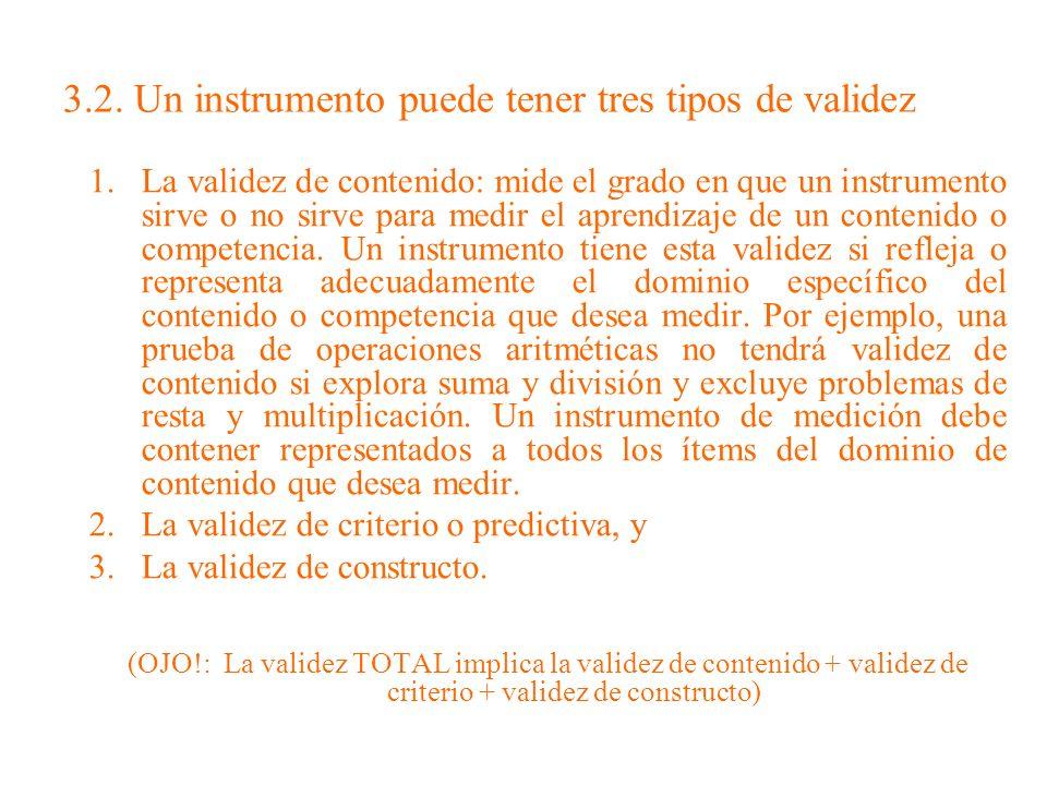 3.2. Un instrumento puede tener tres tipos de validez