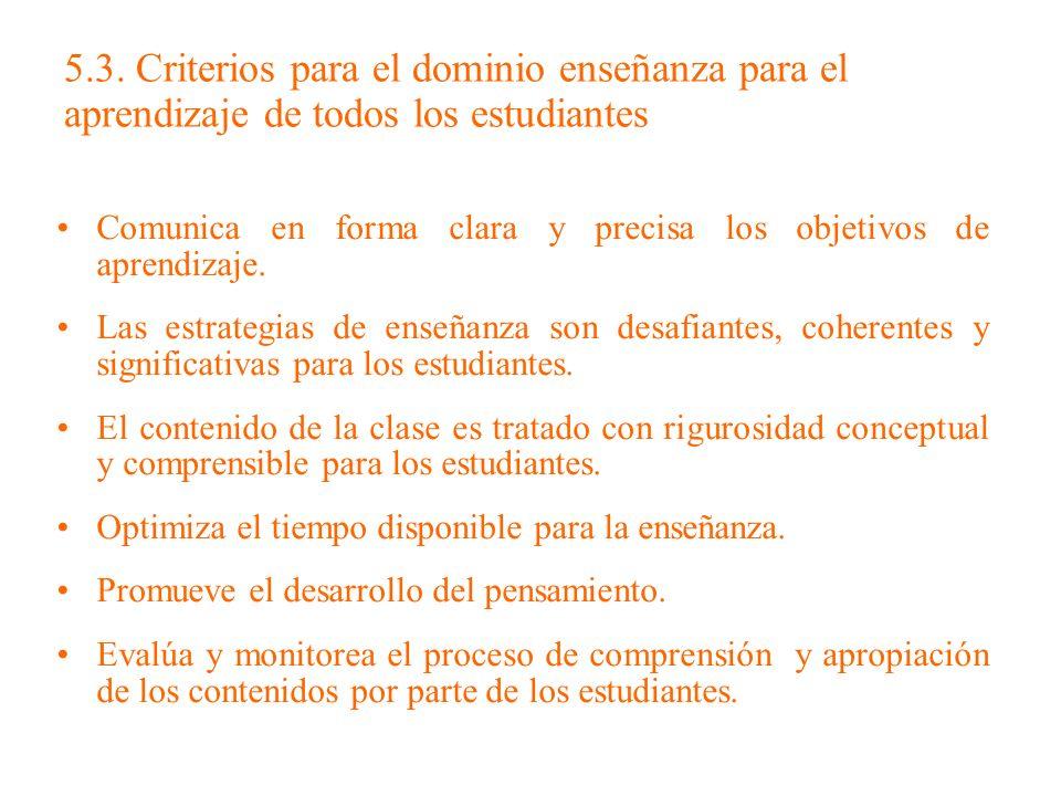 5.3. Criterios para el dominio enseñanza para el aprendizaje de todos los estudiantes