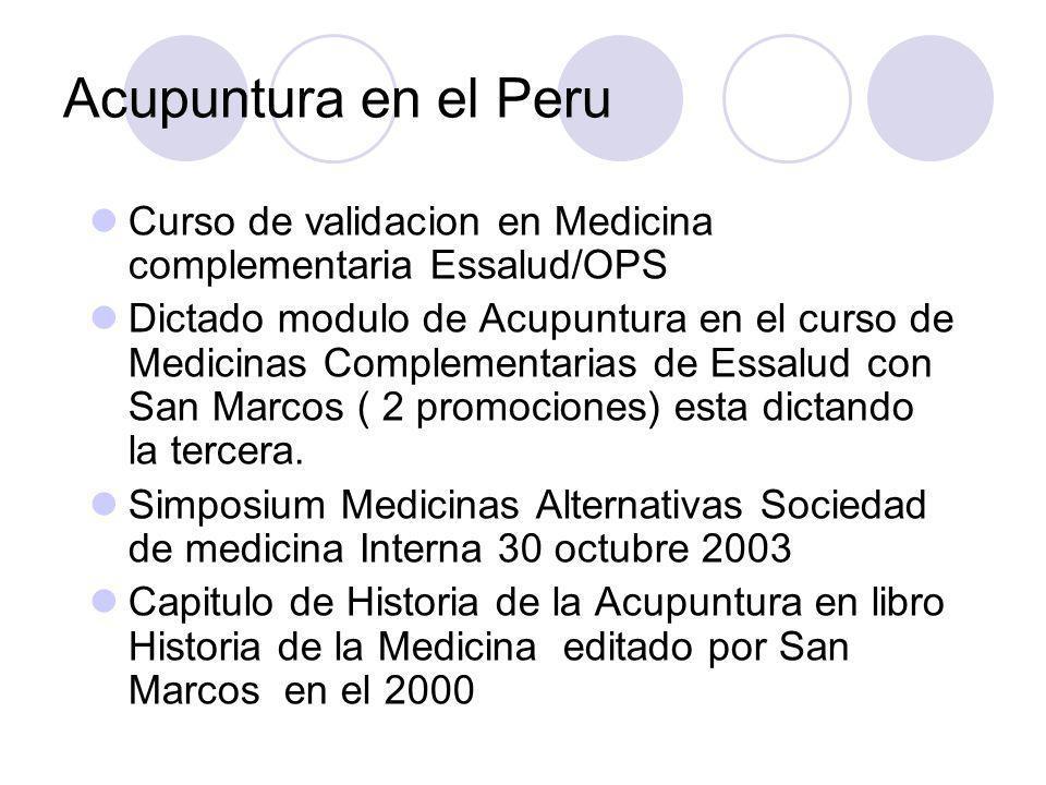 Acupuntura en el Peru Curso de validacion en Medicina complementaria Essalud/OPS.