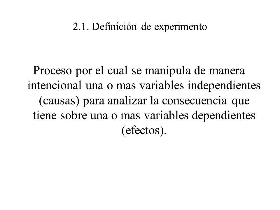 2.1. Definición de experimento