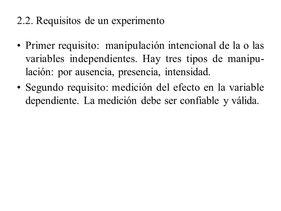 2.2. Requisitos de un experimento