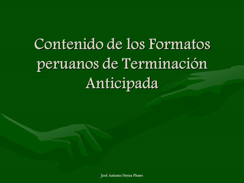 Contenido de los Formatos peruanos de Terminación Anticipada