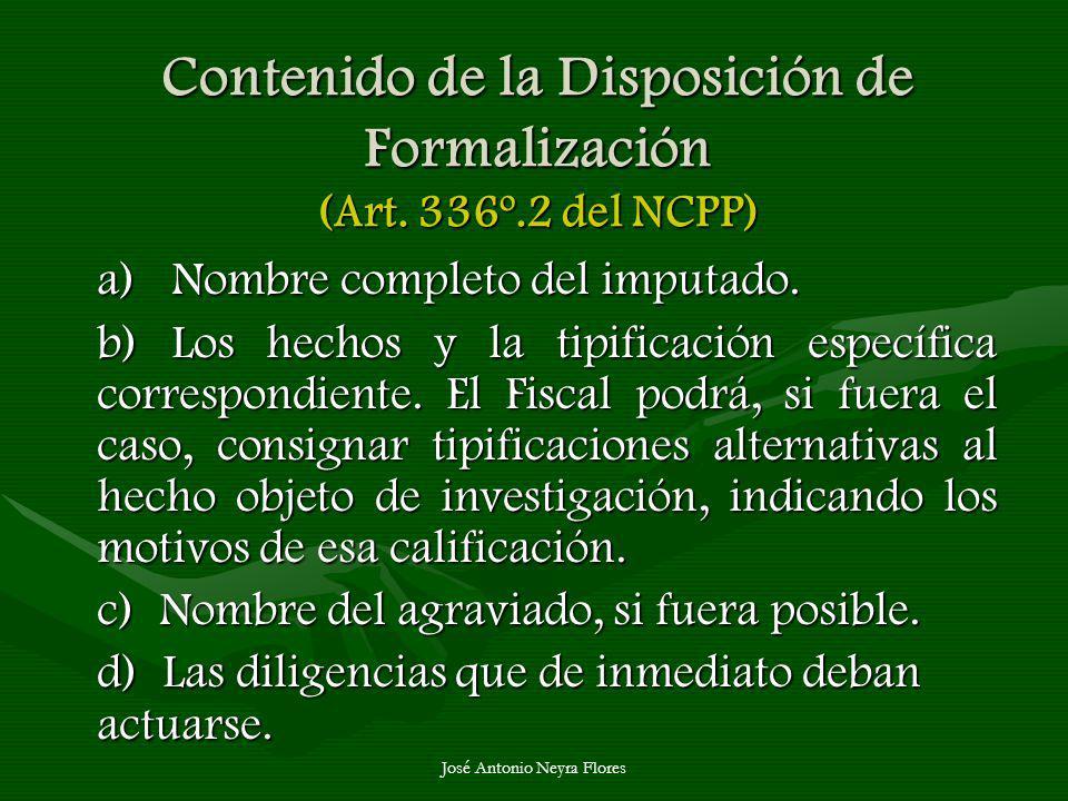 Contenido de la Disposición de Formalización (Art. 336º.2 del NCPP)